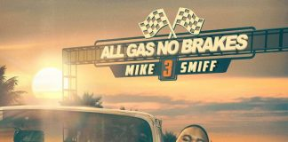 Mike Smiff All Gas No Breaks