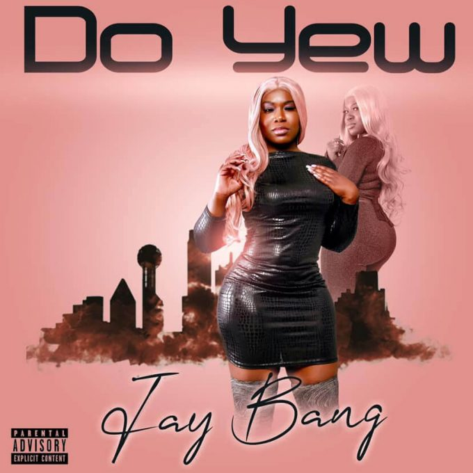 "Talented MC Jay Bang releases her new hit song  ""Do Yew."""